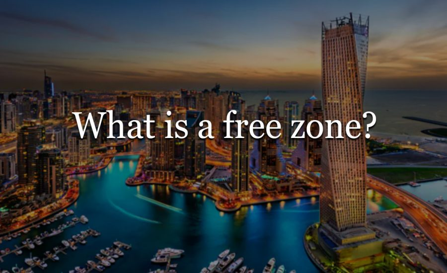 What is a free zone? Top reasons why you should set up your business in the UAE free zones